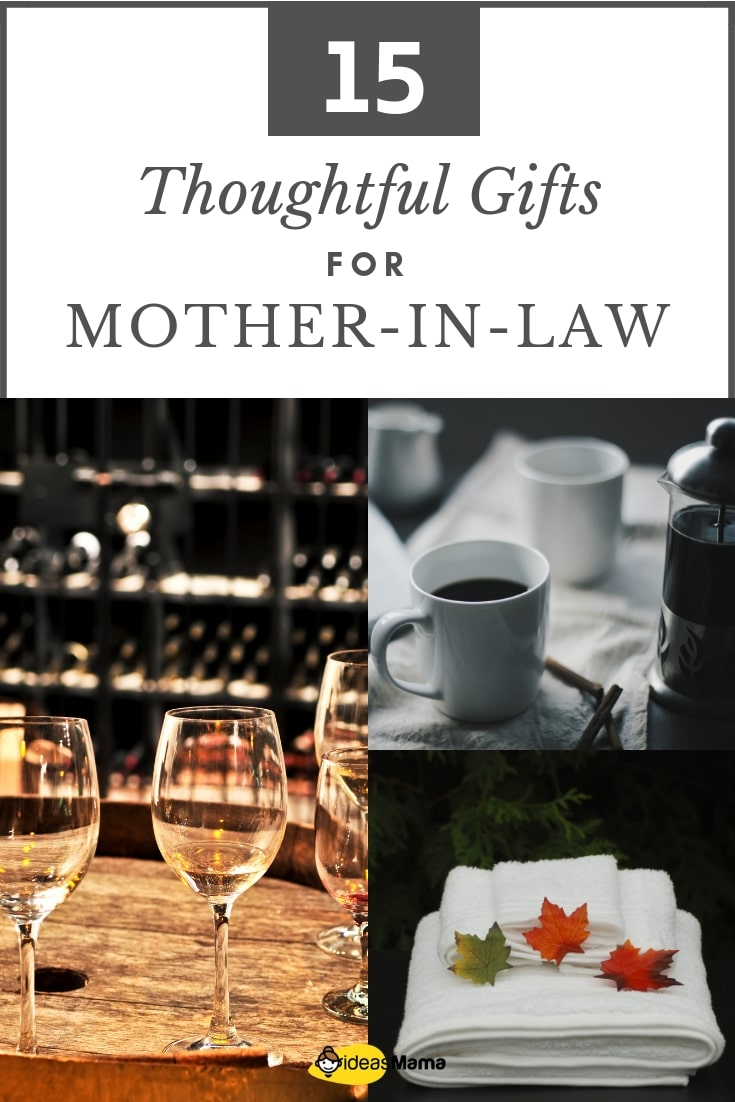 18 Truly Thoughtful Gifts For Mother-In-Law - Ideas Mama