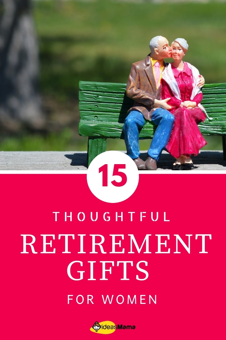 15 Thoughtful Retirement Gift Ideas For Women In 2019